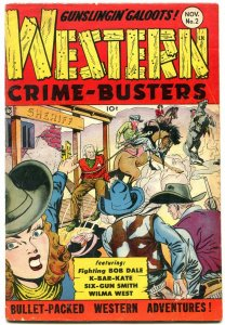 Western Crime Busters #2 1950- Wilma West- K Bar Kate VG/F