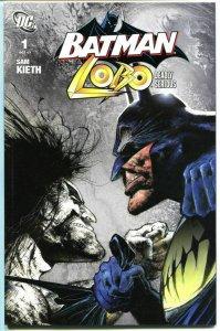 BATMAN LOBO #1 2 Deadly Serious, NM+, Sam Kieth, 2007, more in store