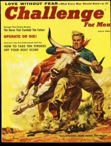 CHALLENGE FOR MEN 1956 JULY-BULLDOGGING-STAN MUSIAL VF