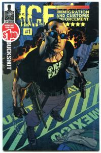 ICE #1 2001- Immigration and Customs Enforcement comic NM-