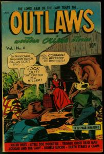 OUTLAWS #4 1948 WESTERN CRIME JOE ORLANDO UNIQUE ART VG/FN