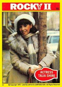 1979 Topps Rocky II #15 Actress Talia Shire > Adrian Balboa