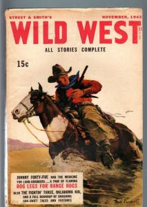 WILD WEST 11/1943-WESTERN PULP-JOHNNY FORTY-FIVE VG/FN