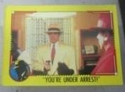 1990 Topps DICK TRACY-YOU'RE UNDER ARREST! #65