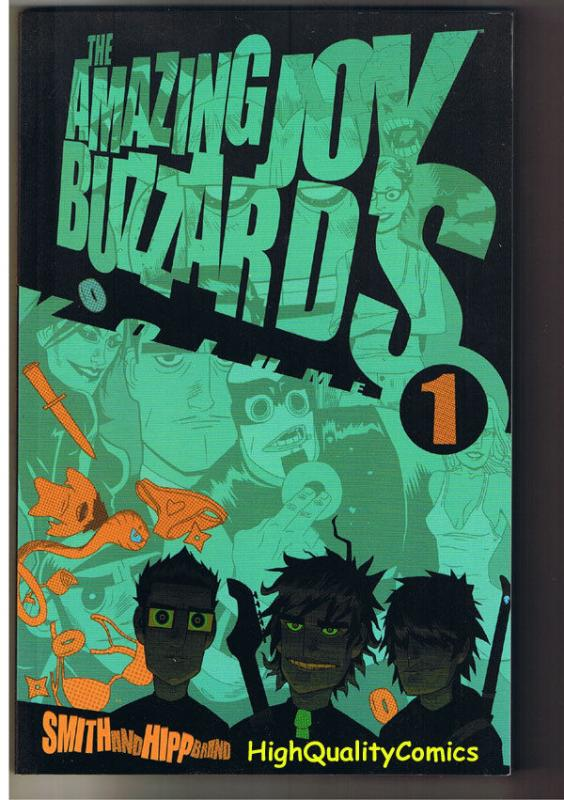 AMAZING JOY BUZZARDS, NM, TPB, GN, Dan Hipp, 2005, unread