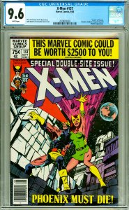X-Men 137 CGC Graded 9.6 White pages, Death of Phoenix