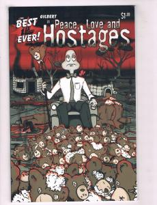 Gilbert In Peace, Love, And Hostages 2006 Comic Book # 1 Dorian Parisi CH16