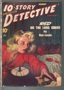 10-Story Detective 7/1947-Albert Drake terror cover-crime pulp-Norman Daniels-VG