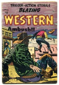 Blazing Western #5 1954- Final issue- Golden Age VG-