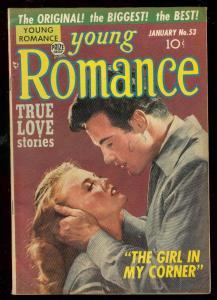YOUNG ROMANCE #53 1953-PHOTO-WILD LOVE-SIMON & KIRBY FN/VF