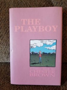 The PLAYBOY Signed by Chester Brown, FN/VG+ Hardcover 1992, Limited #68 of 500