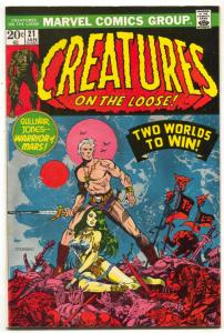 Creatures On The Loose #21 1973- -Warrior of Mars FN
