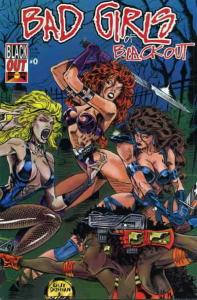 Bad Girls of Blackout #0 VF/NM; Blackout   save on shipping - details inside