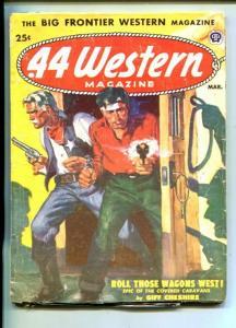 .44 WESTERN-03/1952-VIOLENT FRONTIER PULP THRILLS-CLIFF CHESHIRE-vg