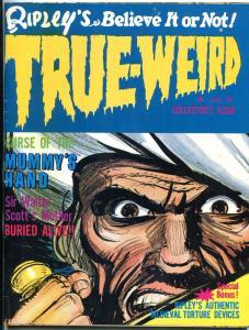 Ripley's Believe It or Not! True Weird Magazine June 1966- Mummys Hand