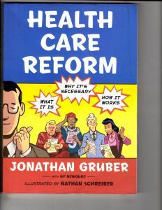 Health Care Reform Jonathan Gruber Graphic Novel Comic Book TPB HP Newquist J163