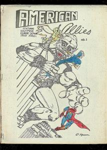 AMERICAN ALLIES FANZINE #1-SUPER HERO COMIC STRIPS-RARE FN