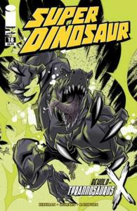 Super Dinosaur #18, NM (Stock photo)