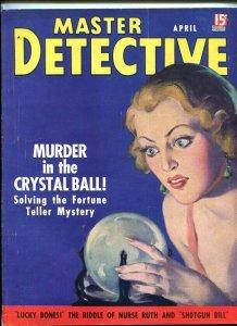 MASTER DETECTIVE-APRIL 1937-MURDER-CRYSTAL BALL-TERROR-PHANTOM-SLAVES-WANTED FN