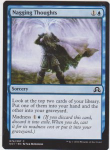 Magic the Gathering: Shadows Over Innistrad - Nagging Thoughts