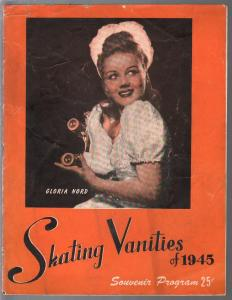 Skating Vanities of 1945 Souvenir Program-Gloria Nord-3rd Edition-Marie Carr-VG
