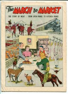 March To Market 1948-General Comics-Swift & Co-undocumented in price guide-G/VG