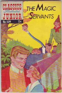 Classics Illustrated Junior #529 (Aug-56) FN Mid-Grade The Magic Servants