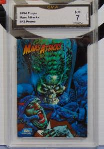 1994 Topps Mars Attacks #P2 Promo Card - Graded Near Mint 7