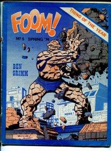 FOOM #5 1974-early Marvel Comics fanzine-Jack Kirby-Marvel's Greatest heroes-VG-