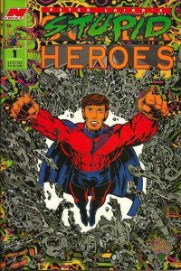 Stupid Heroes #1, NM- (Stock photo)
