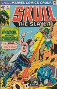 SKULL the SLAYER #4, FN, 1975 1976, Black Knight, more Marvel in store