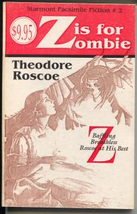 Starmont Facsimile Fiction #3 1989-Z is For Zombie-Theodore Roscoe-Argosy-VF