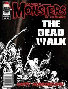 Famous Monsters of Filmland 253 TWO COVERS SET:WALKING DEAD B&W & COVER C.