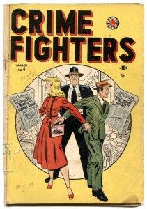 Crimefighters #6 1949- Last Cigarette- pickpocket cover FR