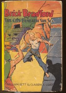 Brick Bradford; City Beneath The Sea #1059 1934-Big Little Book-Whitman-G