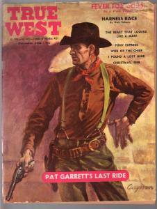 True West 12/1958-Pat Garrett-Pony Express-Walt Coburm-Gold Fever-G