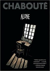 Alone (Chabouté) TPB #1 VF/NM; Gallery 13 | save on shipping - details inside