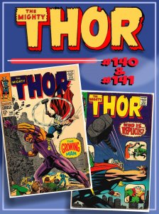 THOR #140 & 141 (1967) 4.0VG  KIRBY/Colletta Flair! 1st Appearance of REPLICUS