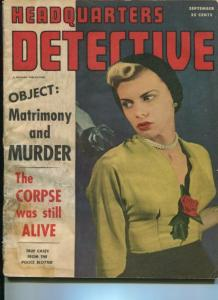 HEADQUARTERS DETECTIVE-09/1949-CORPSE STILL ALIVE-TAKE A BATH IN BLOOD VG