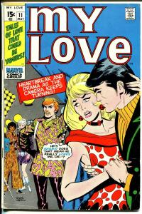 My Love #11 1971-pyschedelic clothes cover-Don Heck-VG