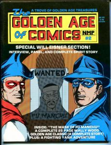 Golden Age of Comics #2 1983-Wally Wood-Will Eisner-Spiirit-Fu Manchu-VG/FN