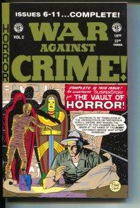 War Against Crime Annual-#2-Issues 6-11-TPB- trade