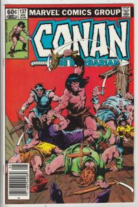 Conan the Barbarian #137 (Aug-82) NM/NM- High-Grade Conan the Barbarian