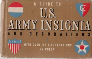 A GUIDE TO U.S. ARMY INSIGNIA & DECORATION-WHITMAN-1941 VG
