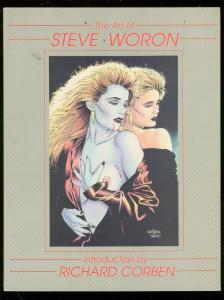 ART OF STEVE WORON TRADE PAPERBACK-RICHARD CORBEN-1991 VF