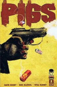 Pigs #8 VF/NM; Image | save on shipping - details inside