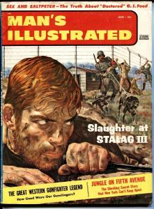 Man's Illustrated 6/1957-bad mags-pulps-STALAG III Nazi escape cvr-cheesecake