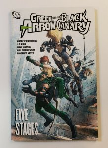 GREEN ARROW AND BLACK CANARY FIVE STAGES TPB SOFT COVER FIRST PRINT
