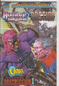 Especial Mutantes numero 02: Hombre Maquina y Bastion