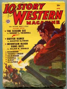 10 Story Western Pulp April 1951- Saunders cover- Sixgun Six VG